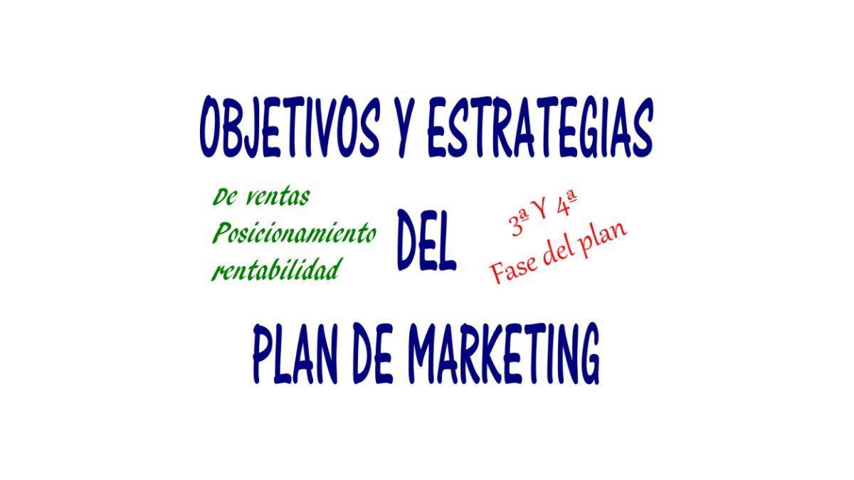 objetivos y estrategias del plan de marketing