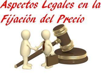aspectos legales en la fijación del precio