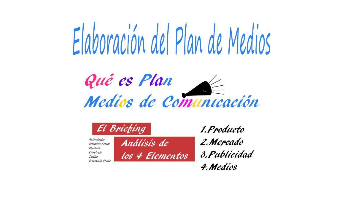 Elaboración del plan de medios